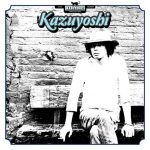 [Album] Kazuyoshi Saito – Kazuyoshi [FLAC + MP3]
