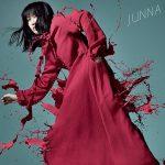 [Single] JUNNA – Akaku, Zetsubou no Hana.[MP3]