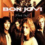[Album] Bon Jovi – These Days (Reissue 1998)[FLAC + MP3]