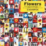[Album] Casiopea – Flowers [FLAC + MP3]