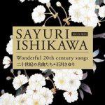 [Album] Sayuri Ishikawa – 20 Seiki no Meikyoku tachi [MP3]