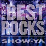 [Album] SHOW-YA – THE BEST ROCKS [FLAC + MP3]