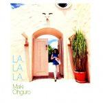 [Album] Maki Ohguro – LA, LA, LA [FLAC + MP3]