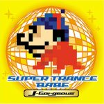 [Album] Various Artists – SUPER TRANCE BABE ~J-Gorgeous~[FLAC + MP3]