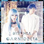[Album] GARNiDELiA – BiRTHiA [FLAC + MP3]