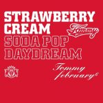 [Album] Tommy february6 – Strawberry Cream Soda Pop Daydream [FLAC + MP3]