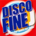 [Album] Various Artists – DISCO FINE J -SUPER J-POP DANCE HIT TRAX-[MP3]