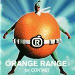 [Album] ORANGE RANGE – 1st CONTACT [FLAC + MP3]