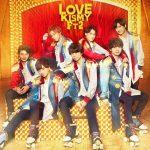 [Single] Kis-My-Ft2 – LOVE [MP3]