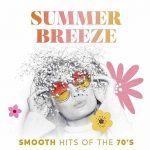 [Album] Various Artists – Summer Breeze: Smooth Hits of the 70's [FLAC Hi-Res + MP3]