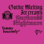 [Album] Tommy heavenly6 – Gothic Melting Ice Cream's Darkness Nightmare [FLAC + MP3]