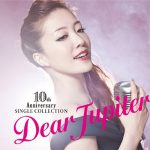 [Album] Ayaka Hirahara – 10th Anniversary Single Collection ~Dear Jupiter~[FLAC + MP3]
