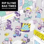 [Album] RIP SLYME – BAD TIMES [FLAC + MP3]