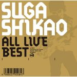 [Album] Suga Shikao – All Live Best [FLAC + MP3]