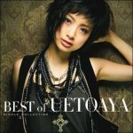 [Album] Aya Ueto – BEST of UETOAYA -Single Collection-[FLAC + MP3]