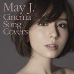 [Album] May J. – Cinema Song Covers (AAC/RAR)