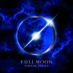 [Album] HIROOMI TOSAKA – FULL MOON [M4A]