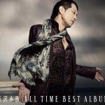 [Album] 矢沢永吉 – ALL TIME BEST ALBUM [FLAC + MP3]