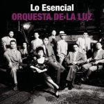 [Album] Orquesta de La Luz – Lo Esencial [FLAC + MP3]