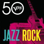 [Album] Various Artists – Jazz Rock – Verve 50 [FLAC + MP3]