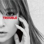 [Album] 浜崎あゆみ – TROUBLE [FLAC + MP3]