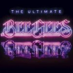 [Album] Bee Gees – The Ultimate Bee Gees [FLAC + MP3]