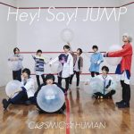 [Single] Hey! Say! JUMP – COSMIC HUMAN [FLAC + MP3]