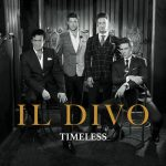 [Album] Il Divo – Timeless [FLAC Hi-Res + MP3]