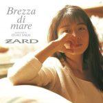 [Album] ZARD – Brezza di Mare ~Dedicated to Izumi Sakai~[FLAC + MP3]