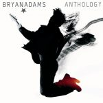 [Album] Bryan Adams – Anthology [FLAC + MP3]