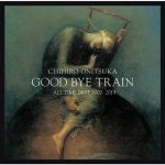 [Album] Chihiro Onitsuka – GOOD BYE TRAIN -All Time Best 2000-2013 [FLAC + MP3]