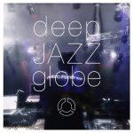 [Album] globe – deep JAZZ globe [MP3]