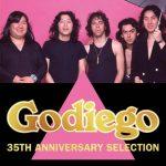 [Album] GODIEGO – GODIEGO 35TH ANNIVERSARY SELECTION [MP3]