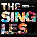 [Album] Savage Garden – The Singles [FLAC + MP3]