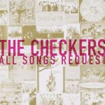 [Album] THE CHECKERS – All Songs Request [FLAC + MP3]