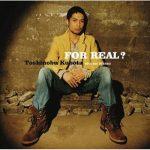 [Album] Toshinobu Kubota – For Real?[MP3]