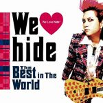 [Album] hide – we love hide – best in the world [FLAC + MP3]