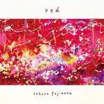 [Album] 藤原さくら – red (RAR)