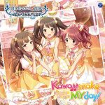[Album] THE IDOLM@STER CINDERELLA GIRLS STARLIGHT MASTER 21 Kawaii make MY day! (MP3)