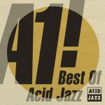 [Album] Various Artists – A1! The Best Of Acid Jazz [FLAC + MP3]