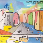 [Album] Happy End – Happy End Parade – A Tribute to Happy End [FLAC + MP3]