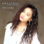 [Album] Yui Asaka – CRYSTALS ~25th Anniversary Best~[FLAC + MP3]