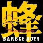 [Album] BARBEE BOYS – Hachi -BARBEE BOYS Complete Single Collection-[MP3]