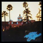 [Album] Eagles – Hotel California (40th Anniversary Expanded Edition)[FLAC Hi-Res + MP3]