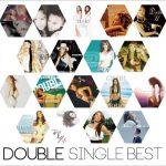 [Album] DOUBLE – SINGLE BEST [FLAC + MP3]