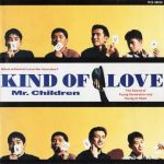 [Album] Mr.Children – KIND OF LOVE [FLAC + MP3]