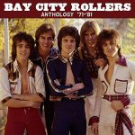 [Album] Bay City Rollers – Anthology ('71-'81)[FLAC + MP3]