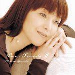 [Album] Hiromi Iwasaki – Dear Friends II [FLAC + MP3]