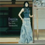 [Album] Mariya Takeuchi – Denim [FLAC + MP3]