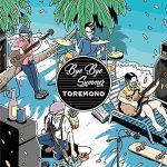 [Single] トレモノ – Bye Bye Summer (MP3/320KB)